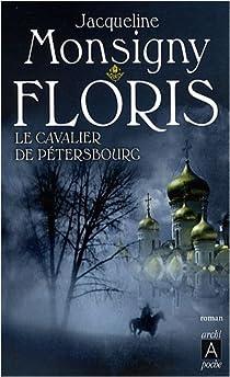 Floris, tome 2 : Le cavalier de Pétersbourg par Monsigny