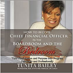 How to Become Chief Financial Officer in the Boardroom and the Bedroom