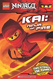 LEGO Ninjago Chapter Book: Kai, Ninja of Fire
