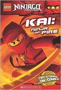Amazon.com: Kai, Ninja of Fire (LEGO Ninjago: Chapter Book ...