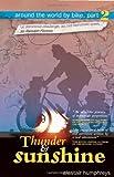 Around the World by Bike: Thunder and Sunshine Part 2