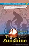 Thunder and Sunshine, Rob Ainsley and Alastair Humphreys, 1903070546