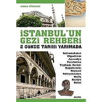 İstanbul'un Gezi Rehberi: 2 Günde Tarihi Yarımada