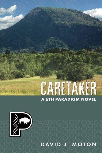 Caretaker (The Sixth Paradigm) (Volume 2)
