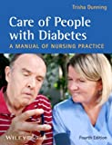 Care of People with Diabetes, Trisha Dunning, 047065919X