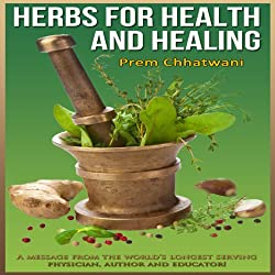 Herbs and Spices for Health and Healing