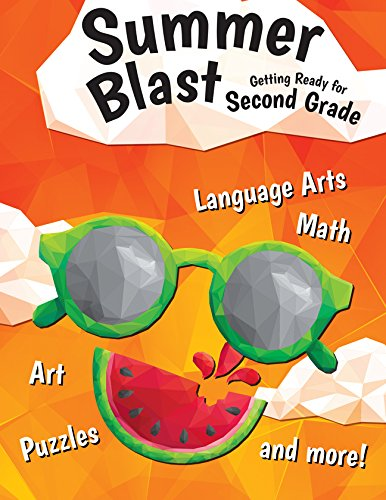 Reading Math Worksheets - Summer Blast: Getting Ready for Second Grade - Full-Color Workbook for Kids Ages 6-8 - Reading, Writing, Art, and Math Worksheets - Prevent Summer Learning Loss - Parent Tips