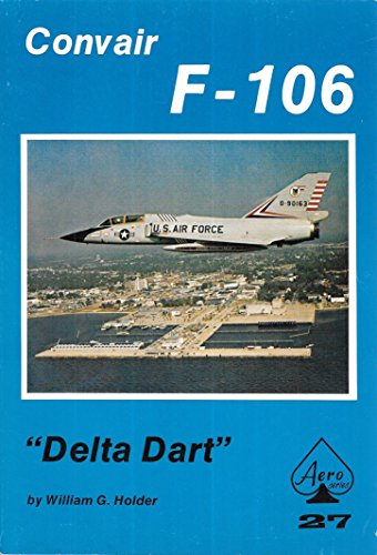 By William G. Holder - Convair F-106 Delta Dart - Aero for sale  Delivered anywhere in USA