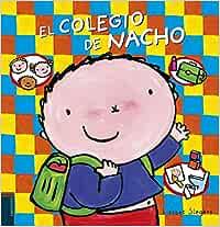 El colegio de Nacho (Álbumes ilustrados)