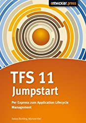 TFS 2012 Jumpstart: Per Express zum Application Lifecycle Management