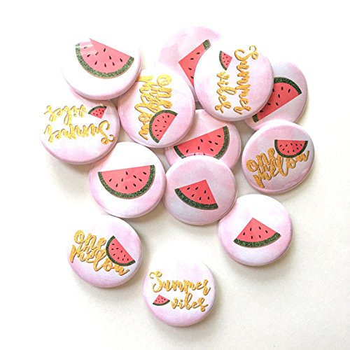 e in a melon theme summer vibes watercolor background badge pin pinback button baby shower birthday party favors DIAMETER 1.5
