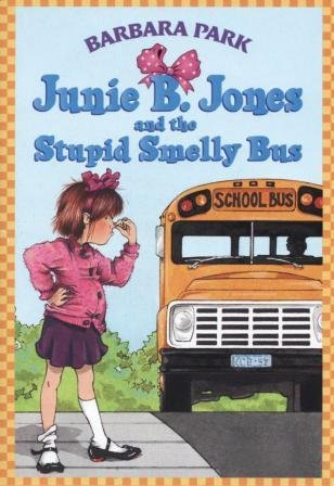 Junie B. Jones and the Stupid Smelly Bus ()