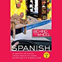 Behind the Wheel - Spanish 2 Audiobook by  Behind the Wheel, Mark Frobose Narrated by Mark Frobose