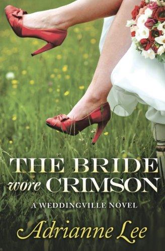 The Bride Wore Crimson (The Weddingville series) (The Weddingville mystery series)