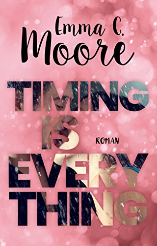 amazon com timing is everything german edition ebook emma c