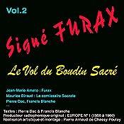 Le vol du boudin sacré (Signé Furax 2) | Pierre Dac, Francis Blanche