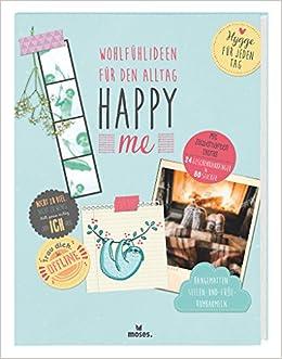 Happy me - Wohlfühlideen für den Alltag: Hygge für jeden Tag: Amazon.es: Silke Brandes, Lydia Keßner: Libros en idiomas extranjeros
