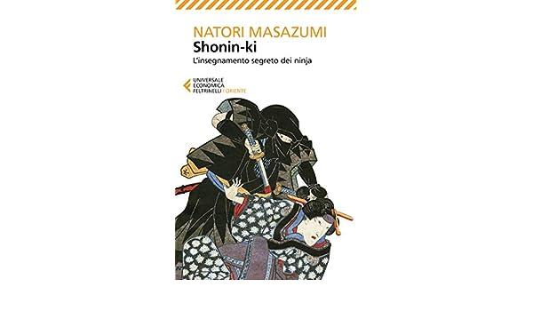 Amazon.com: Shonin-ki: Linsegnamento segreto dei ninja ...