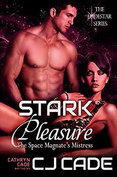 Stark Pleasure