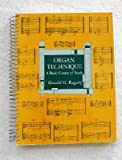 Organ Technique : A Basic Course of Study, Ragatz, Oswald G., 0253171466