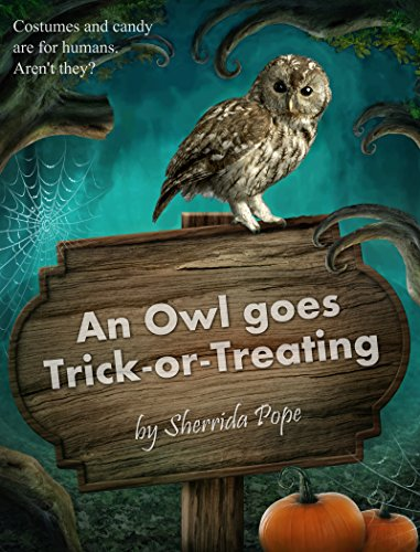 An Owl Goes Trick-or-Treating: A Chapter Book for Early Readers -