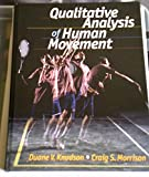 img - for Qualitative Analysis of Human Movement book / textbook / text book