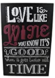 Love Is Like Wine, You Know It's Good, Inspiring Wood Art Sign 16