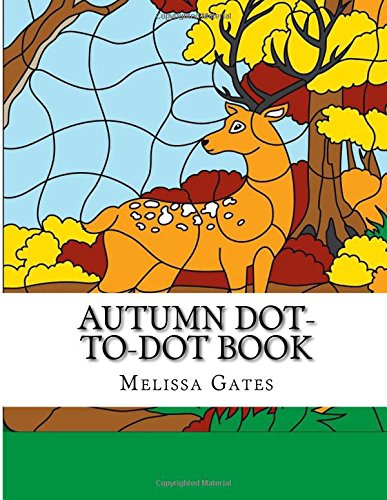 Autumn Dot-to-Dot Book: Large Print Easy to Read Dot to Dot Autumn Scenes For Adults and Seniors (Dot to Dot For Adults) pdf epub