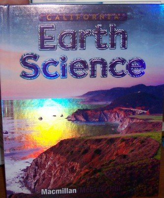 California Earth Science: Grade 6 (Student Edition) (Student