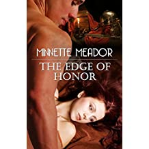 The Edge of Honor by Minnette Meador (Centurion Book 2)