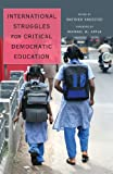 International Struggles for Critical Democratic Education, Knoester, Matthew, 1433116006