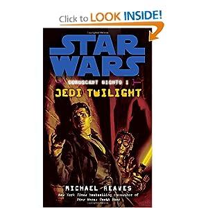 Jedi Twilight (Star Wars: Coruscant Nights I) Michael Reaves