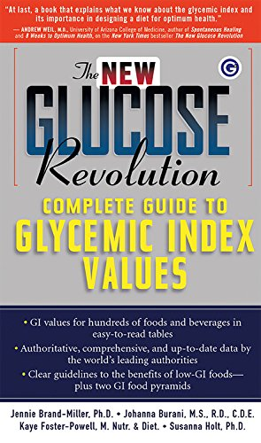 Download The New Glucose Revolution Complete Guide to Glycemic Index Values pdf epub