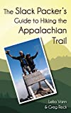 img - for The Slack Packer's Guide to Hiking the Appalachian Trail book / textbook / text book