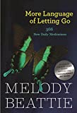 Product review for More Language of Letting Go: 366 New Daily Meditations (Hazelden Meditation Series)