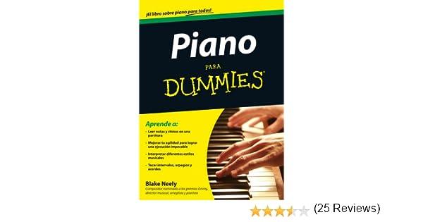 Piano para Dummies: Amazon.es: Blake Neely, Àtona. Centre d edició S. L.: Libros