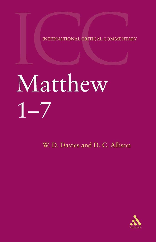 Matthew 1-7: Volume 1 (International Critical Commentary) pdf