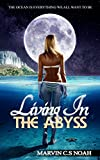 Living In The Abyss: The ocean is everything we all want to be