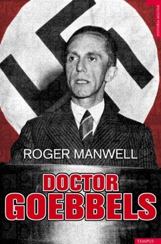Doctor Goebbels (Spanish Edition) (Historia Militar)