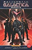 Battlestar Galactica: Ghosts (Battlestar Galactica (Paperback))
