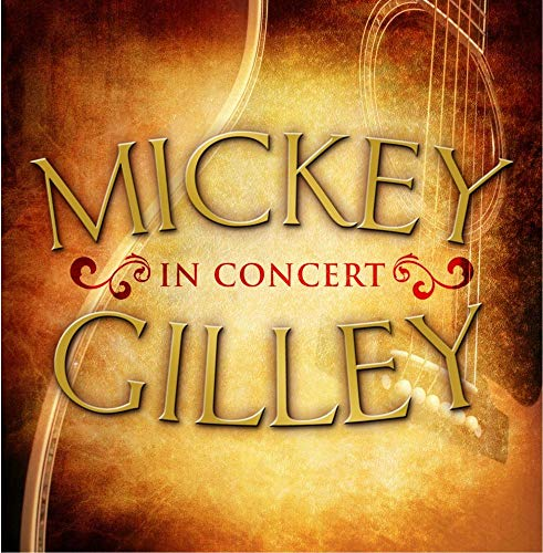 Mickey Gilley in Concert ()
