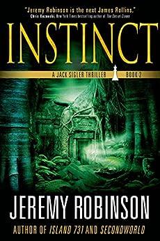 Instinct: A Jack Sigler Thriller by [Robinson, Jeremy]