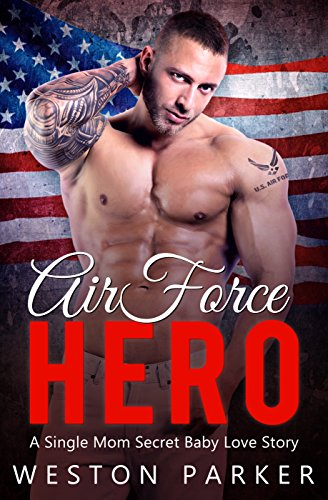 Air Force Hero: A Military Secret Baby Novel cover