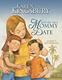 Let's Go on a Mommy Date, Karen Kingsbury, 0310712149
