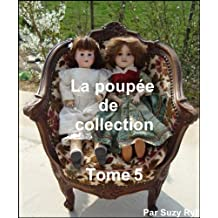 La poupée de collection Tome 5 (French Edition)