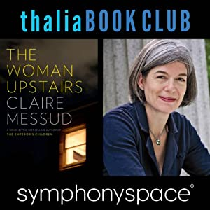 Thalia Book Club: Claire Messud, The Woman Upstairs Speech