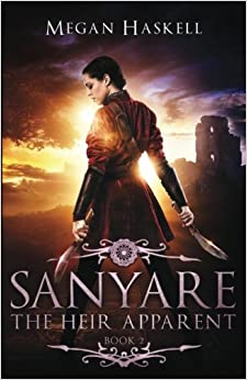 Sanyare: The Heir Apparent: Volume 2 (The Sanyare Chronicles)