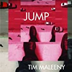 Jump   Tim Maleeny