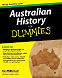 Australian History for Dummies, Alex McDermott, 1742169996