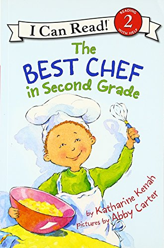 The Best Chef in Second Grade (I Can Read Level 2)